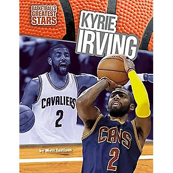 Kyrie Irving by Matt Tustison - 9781680785463 Book