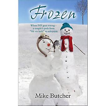 Frozen by Mike Butcher - 9781905664924 Book