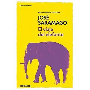 El Viaje del Elefante / The Elephant's Journey by Jose Saramago - Jos
