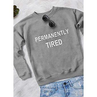 Permanently tired women sweat shirt