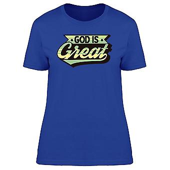 God Great Christian Graphic Tee Women's -Image by Shutterstock