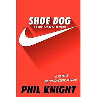 Shoe Dog - Young Readers Edition by Phil Knight - 9781534401181 Book