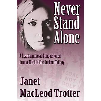 Never Stand Alone by Janet MacLeod Trotter