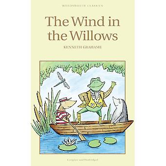 The Wind in the Willows (Wordsworth Children's Classics) (Wordsworth Classics) (Paperback) by Grahame Kenneth