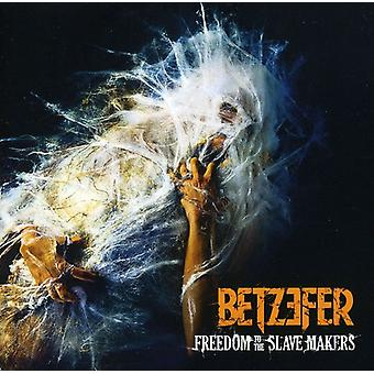 Betzefer - Freedom to the Slave Makers [CD] USA import