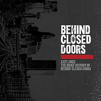 Bag lukkede døre - Exit linjer: Den korte historie af bag [Vinyl] USA import