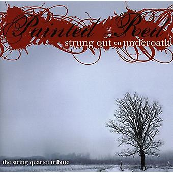 Underoath: Painted Red: Strung Out on Underoath- - Underoath: Painted Red: Strung Out on Underoath- [CD] USA import