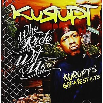 Kurupt - Who Rides with Us: Kurupt's Greatest Hits [CD] USA import