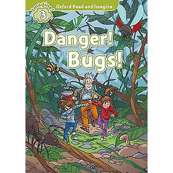 Oxford Read and Imagine Level 3 Danger Bugs audio CD pack by Paul Shipton