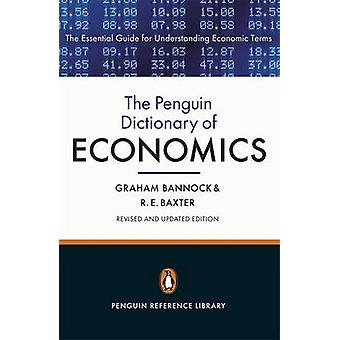 The Penguin Dictionary of Economics (8th Revised edition) by Graham B