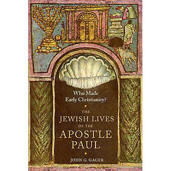 初期のキリスト教を作ったか。-によって使徒パウロのユダヤ人の生活
