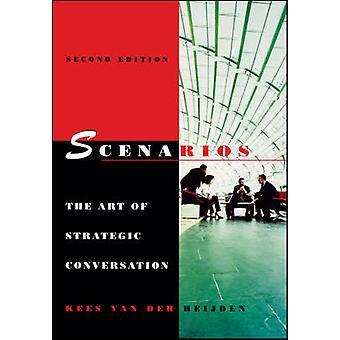 Scénarios - l'Art de la Conversation stratégique (2e édition révisée) par