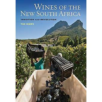 Vinhos da nova África do Sul - tradição e revolução por Tim James