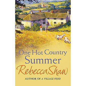 Ein heißes Land Sommer von Rebecca Shaw - 9780752881805 Buch