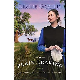 Een gewone verlaten door Leslie Gould - 9780764219696 boek