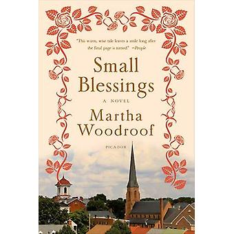 Small Blessings by Martha Woodroof - 9781250040534 Book