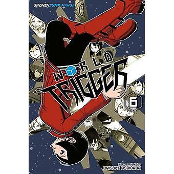 Verden utløser - 6 av Daisuke Ashihara - 9781421579139 bok