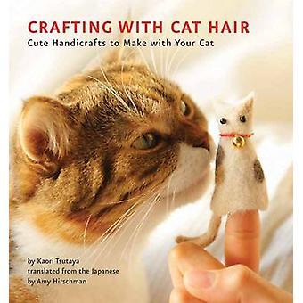 Artisanat avec des poils de chat - artisanat mignon à faire avec votre chat par Kao