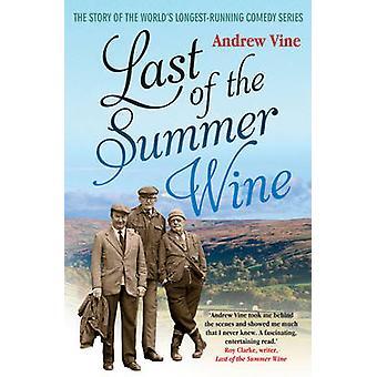 Last of the Summer Wine - The Inside Story of the World's Longest-runn