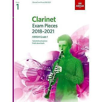 Clarinette examen pièces 2018-2021 - ABRSM Grade 1 - choisis parmi les 201