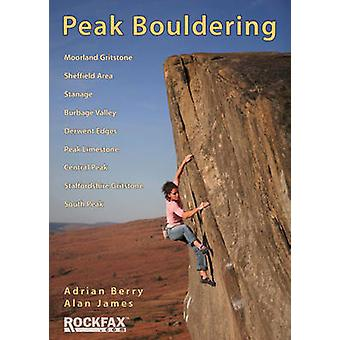 Peak Bouldering (2nd Revised edition) by Adrian Berry - Alan James -