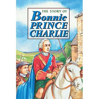 Story of Bonnie Prince Charlie by David Ross - 9781902407005 Book