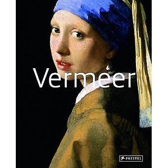 Vermeer - Masters of Art by Maurizia Tazartes - 9783791347431 Book