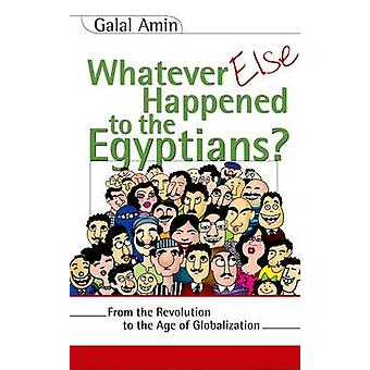 Tout ce qui est arrivé aux Égyptiens? -De la révolution à la
