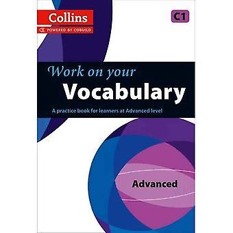 Collins arbeiten an Ihren Wortschatz - Oberstufe (C1) (Cef Niveau C1)