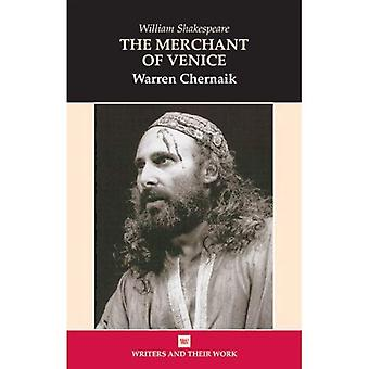 The Merchant of Venice (Writers & Their Work)
