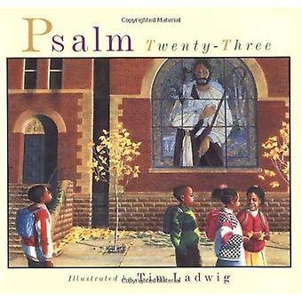 Psalm Twenty Three