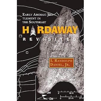 Hardaway Revisited: Frühen archaischen Siedlung im Südosten