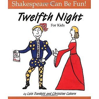 Twelfth Night for Kids (Shakespeare Can Be Fun!)