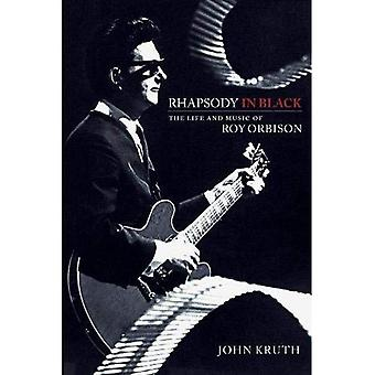 KRUTH RHAPSODY IN BLACK THE LIFE AND MUSIC OF ROY ORBISON BAM BOOK