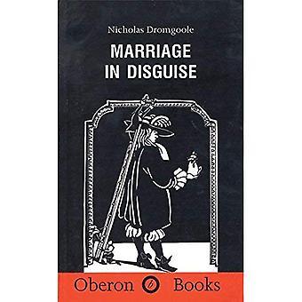 Ægteskab i forklædning