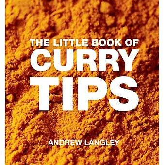 The Little Book of Curry Tips. by Andrew Langley