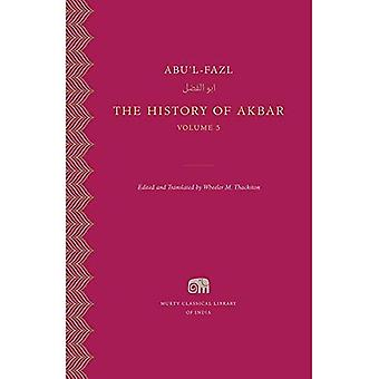 The History of Akbar: The History of Akbar, Volume 5� (Murty Classical Library of India)