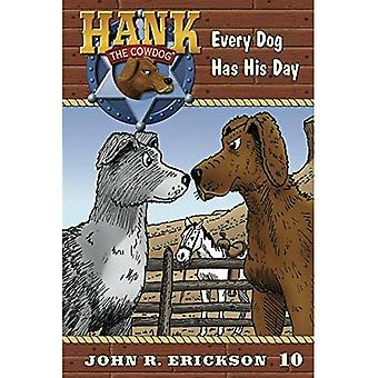 Every Dog Has His Day (Hank the Cowdog)