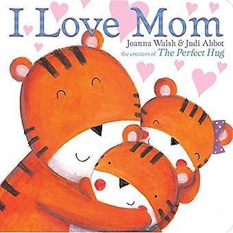 I Love Mom (classici libri di bordo) [Paperback]