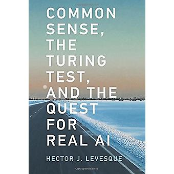Bon sens - le Test de Turing - and the Quest for Real AI par Hector
