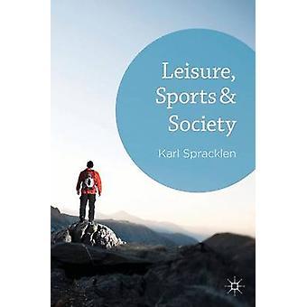 Vapaa-ajan urheilu yhteiskunnan Spracklen & K.