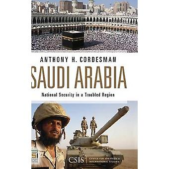 Saudi Arabia National Security in a Troubled Region by Cordesman & Anthony