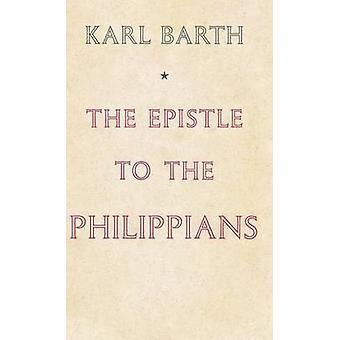 De brief van Paulus aan de Filippenzen door Barth & Karl