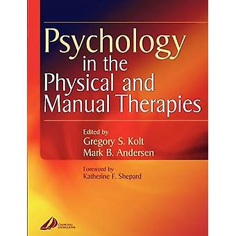 Psychology in the Physical and Manual Therapies by Anderson & Mark B.