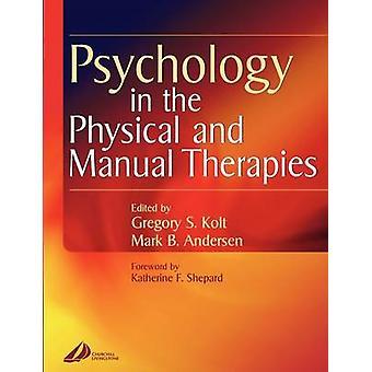 Psykologi i de fysiska och manuella terapierna av Anderson & Mark B.