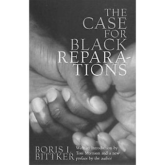 The Case for Black Reparations by Bittker & Boris