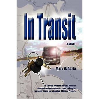 In Transit by Agria & Mary A.
