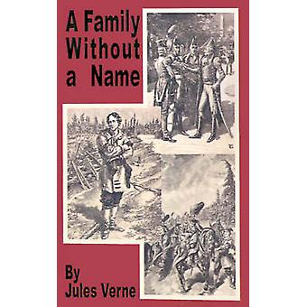 A Family Without a Name Leader of the Resistance by Verne & Jules