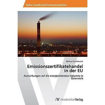Emissionszertifikatehandel in Der Eu par Steinhäusler Markus
