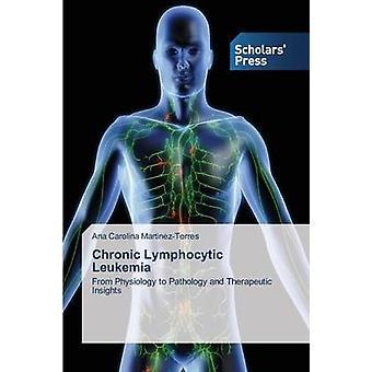 Leucémie lymphoïde chronique par MartinezTorres Ana Carolina